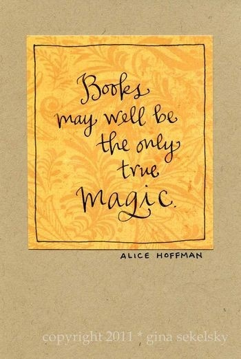 Books are magic quote